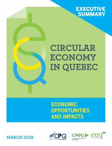 Circular Economy in Québec - Economic Opportunities and Impacts - Executive Summary